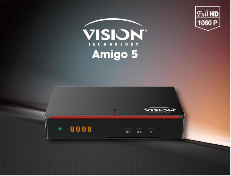 جديد VISION AMIGO 1/AMIGO 5 من الموقع الرسمي